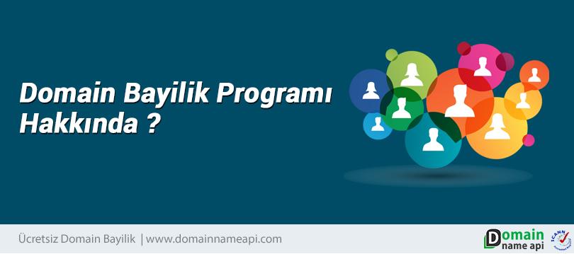 Domain Bayilik Programı Hakkında