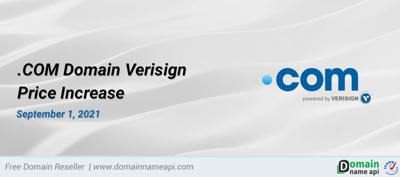 .COM Domain Verisign Price Increase