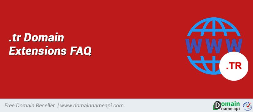 Domain Extencions .tr FAQ