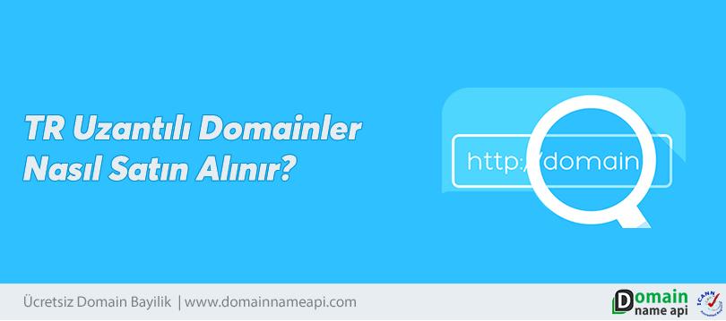 TR Uzantılı Domainler Nasıl Satın Alınır?